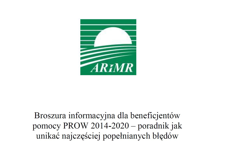 Broszura informacyjna dla beneficjentów pomocy PROW 2014-2020 – poradnik jak unikać najczęściej popełnianych błędów