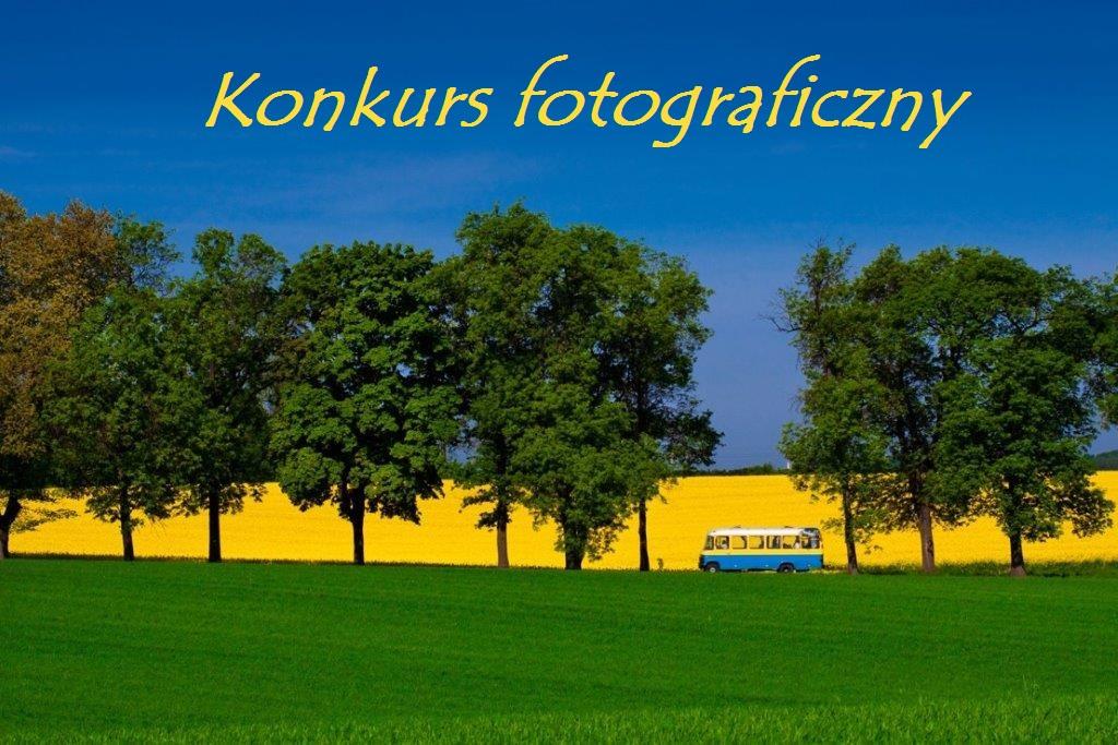 Konkurs fotograficzny pt.: